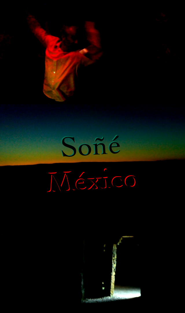 Soñé México